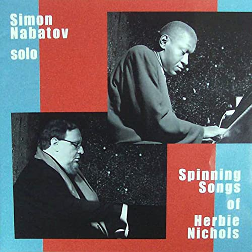 Spinning Songs of Herbie Nichols de Simon Nabatov en Amazon Music ...