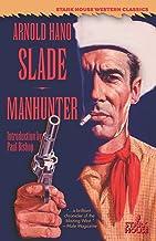 Slade / Manhunter