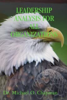 Leadership Analysis For All Organizations
