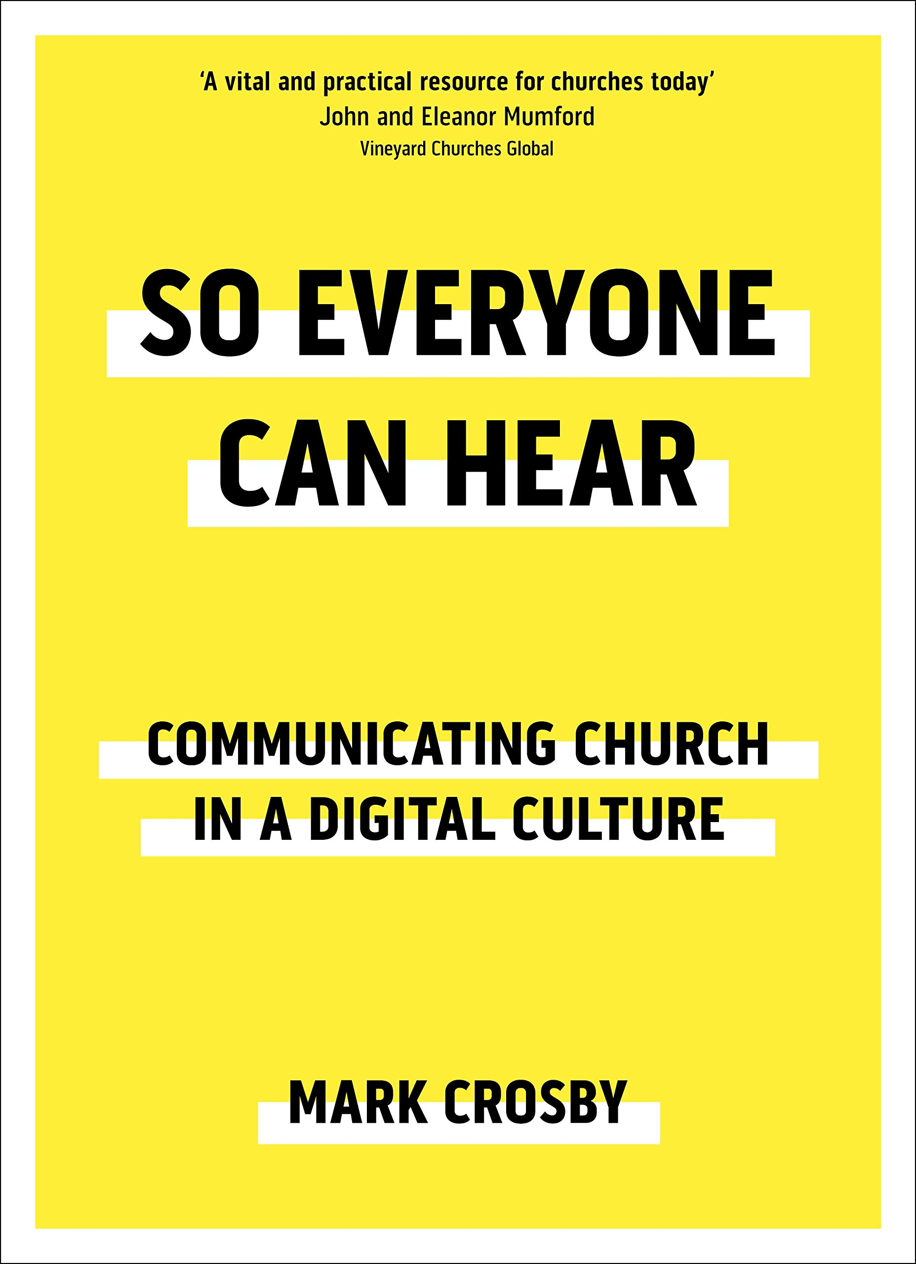 Image OfSo Everyone Can Hear: Communicating Church In A Digital Culture (English Edition)