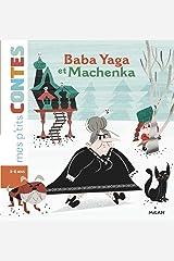 Baba Yaga et Machenka (Mes p'tits contes) Format Kindle