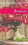 Bonsai (Rhs Wisley Handbooks)