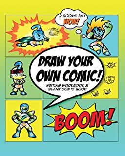 Draw Your Own Comic: How to Write A Graphic Novel with Blank Comic Book Cartoon Superhero Theme Large 8 x 10 Format