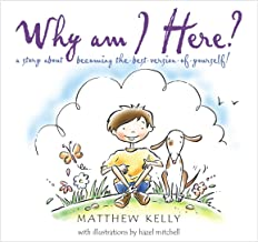 Best why am i here matthew kelly Reviews