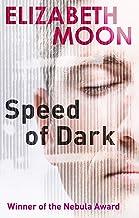 Speed Of Dark: Winner of the Nebula Award