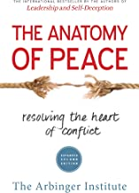 The Anatomy of Peace: Resolving the Heart of Conflict PDF