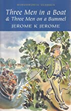 Three Men in a Boat & Three Men on a Bummel (Wordsworth Classics) by Jerome K. Jerome (1992) Paperback