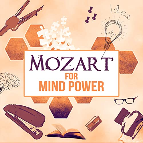 Mozart for Mind Power: The Best Classical Music for Better
