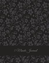 5 Minute Journal: Black Floral Design, Daily Mindfulness Planner for Manage Anxiety, Worry and Stress Large Print 8.5 X 11...