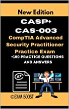 CASP+ CAS-003 CompTIA Advanced Security Practitioner Practice Exam: Actual New Exams Questions and Answers for CompTIA CASP+ Certification (English Edition)