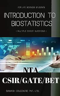Introduction To Biostatistics: Multiple Choice Questions- for CSIR NET/GATE BT /DBT BET JRF