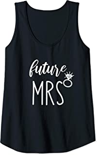 Womens Couples Gift for Soon to be Bride from Bridesmaid Future Mrs Tank Top