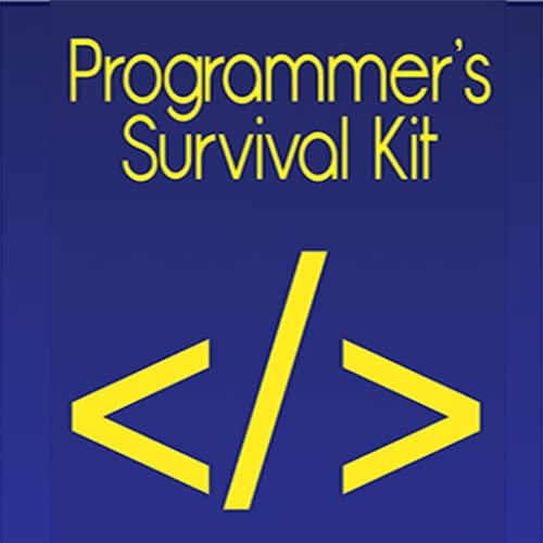 Programmer's Survival Kit