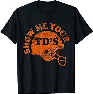 Football Humor Sayings Show Me Your TD
