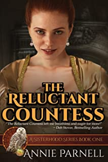The Reluctant Countess: A Sisterhood Series Book One