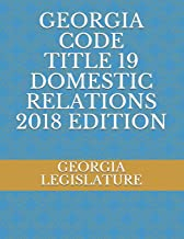 GEORGIA CODE TITLE 19 DOMESTIC RELATIONS