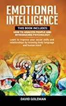 Emotional Intelligence: This Book Includes: How to Analyze People and Introducing Psychology: Learn to improve your social...