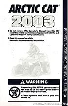 2256-593 2003 Arctic Cat ATV Owners Manual except 90 ATV models