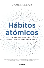Hábitos atómicos (Spanish Edition)
