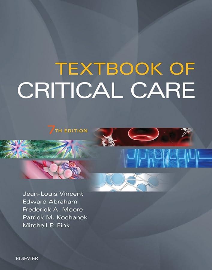 対処パテ眩惑するTextbook of Critical Care E-Book (English Edition)