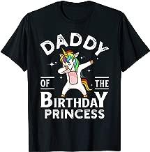Daddy Of The Birthday Princess Unicorn Girl T-Shirt