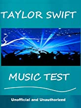 The Taylor Swift Music Test  - How Well Do You Know Her Music?