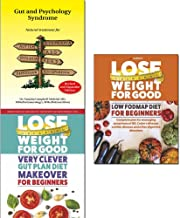 Gut and psychology syndrome, lose weight for good very clever gut plan diet makeover and low fodmap diet for beginners 3 books collection Set