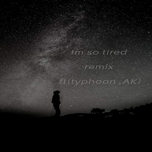 I'm So Tired (Remix) [Explicit] by Squirreldadon on Amazon