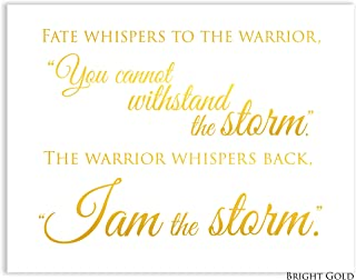 Fate Whispers I am the Storm, Inspiration Sign With Quote, Gold Foil Wall Art