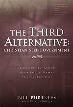 The Third Alternative: Christian Self-Government