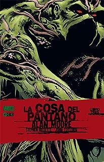 La Cosa del Pantano de Alan Moore 3 (segunda edición)