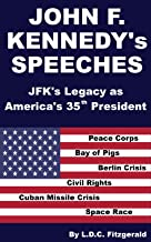 John F. Kennedy's Speeches: JFK's Legacy as America's 35th President