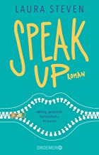 Speak Up: Roman (Izzy O'Neill 1) (German Edition)