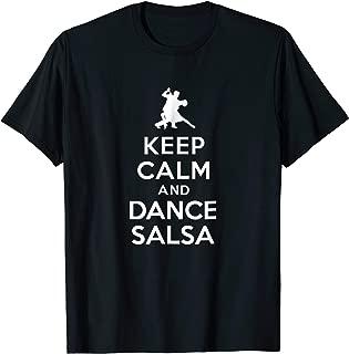 Keep Calm And Dance Salsa T Shirt