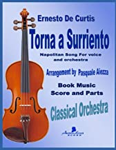 Torna a Surriento: Score and Parts (classical orchestra)