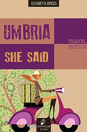 Umbria she said