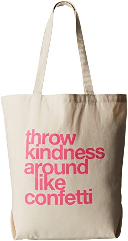 Throw Kindness Around Like Confetti Tote