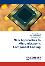New Approaches to Micro-Electronic Component Cooling