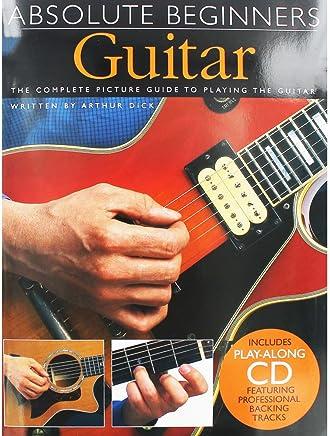 Arthur Dick Absolute Beginners Guitar