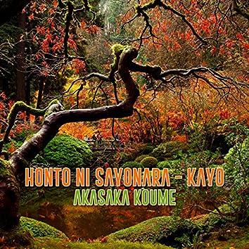 Honto ni Sayonara - Kayo
