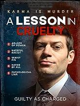 A Lesson in Cruelty
