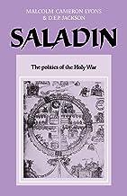 Saladin: The Politics of the Holy War