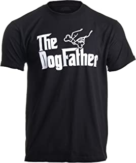 The Dogfather | Funny, Cute Dog Father Dad Owner Pet Doggo Pup Fun Humor T-Shirt