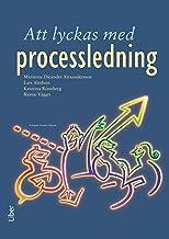 Att lyckas med processledning