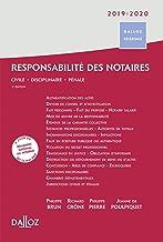 Livres Responsabilité des notaires 2019/2020 - Civile . Disciplinaire . Pénale - 3e éd.: Civile . Disciplinaire . Pénale PDF