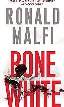 Best bone white by ronald malfi Reviews