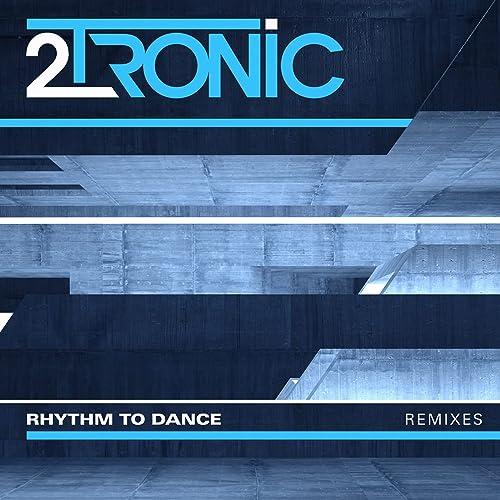 Rhythm to Dance (Remixes)