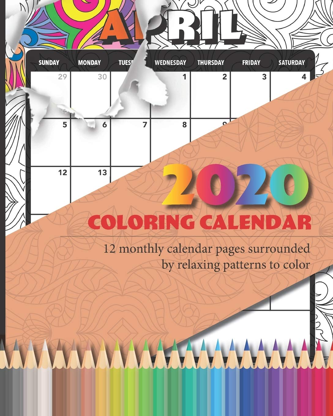 - 2020 Coloring Calendar: 12 Monthly Calendar Pages Surrounded By