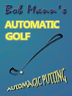 Automagic Putting