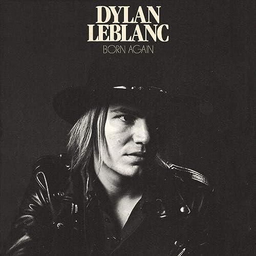Born Again de Dylan LeBlanc en Amazon Music - Amazon.es